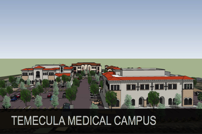Temecula Medical Campus – 30 Million